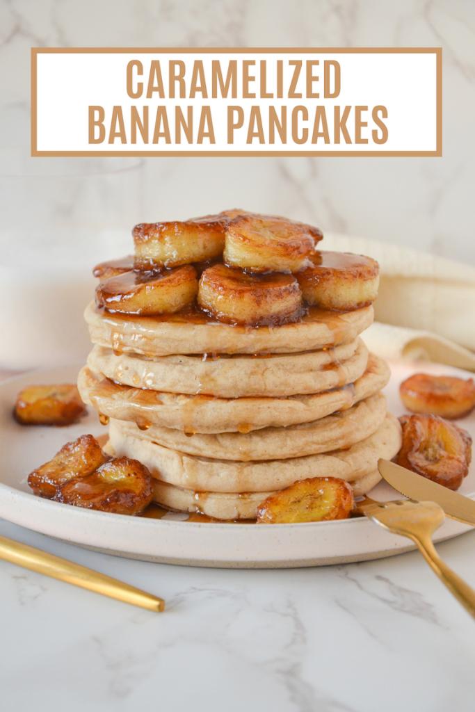 pin of caramelized banana pancakes